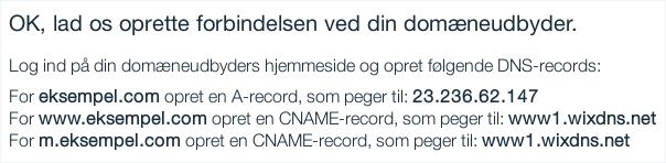 Billedeksempel fra Wix: DNS-oplysningerne der skal indtastes for dit domæne
